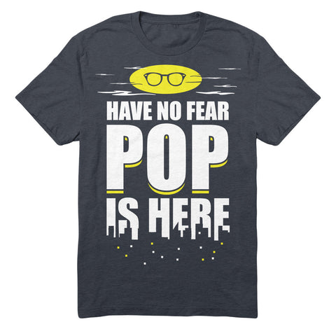 Have No Fear Pop Is Here