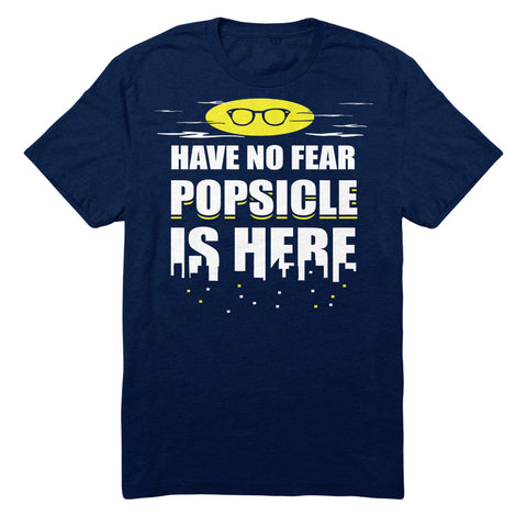 Have No Fear Popsicle Is Here
