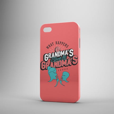What Happens At Grandmas Stays At Grandmas - Phone Cases