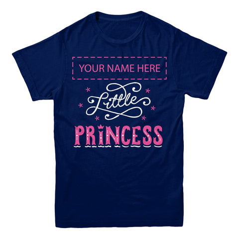 "Can't Find Your Name? Personalize Your ""Little Princess"" Shirt Here!"