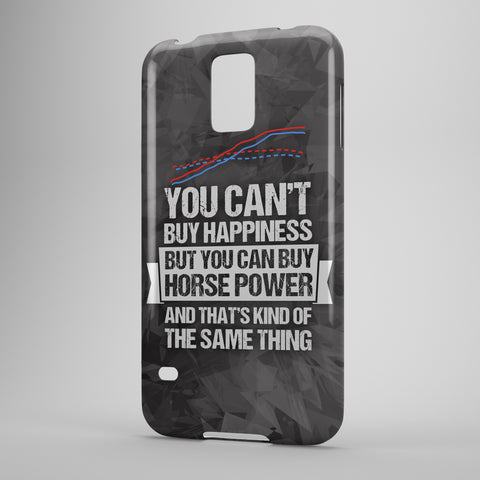 You Can't Buy Happiness But You Can Buy Horsepower And That's Kind of the Same Thing - Phone Cases
