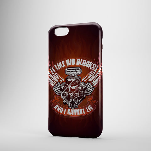 I Like Big Blocks And I Cannot Lie - Phone Cases