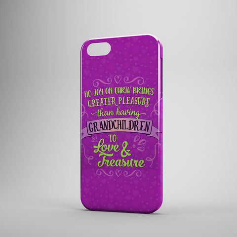 No Joy On Earth Brings Greater Pleasure Than Having Granchildren To Love And Treasure - Phone Cases - PURPLE