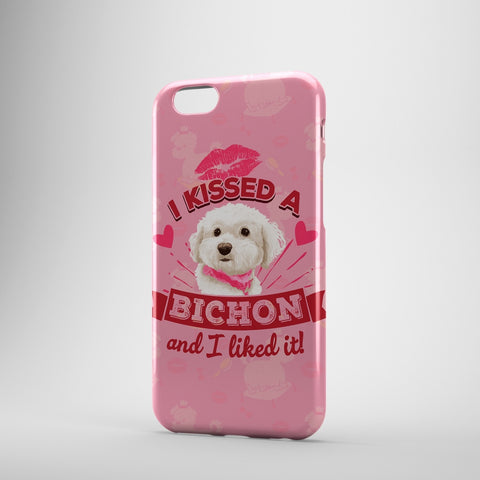 I Kissed A Bichon And I Liked It - Phone Cases