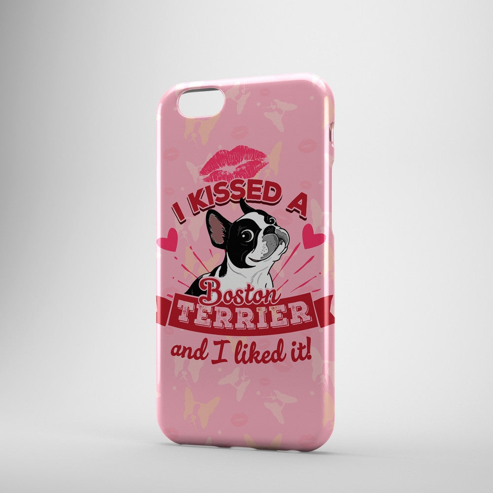 I Kissed A Boston Terrier And I Liked It - Phone Cases