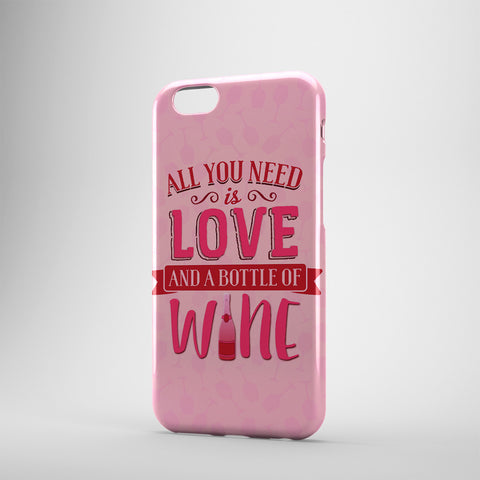 All You Need Is Love And A Bottle Of Wine- Phone Cases- PINK