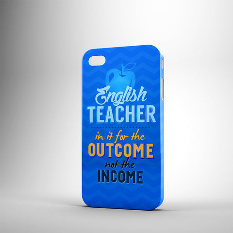 English Teacher In It For The Outcome Not The Income - Phone Cases - BLUE