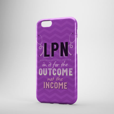 LPN In It For The Outcome Not The Income - Phone Cases - PURPLE