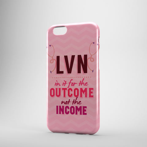 LVN In It For The Outcome Not The Income - Phone Cases - PINK