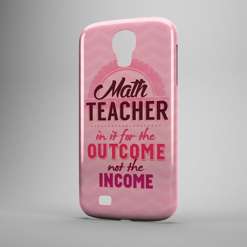 Math Teacher In It For The Outcome Not The Income - Phone Cases - PINK