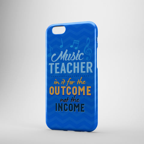 Music Teacher In It For The Outcome Not The Income - Phone Cases - BLUE