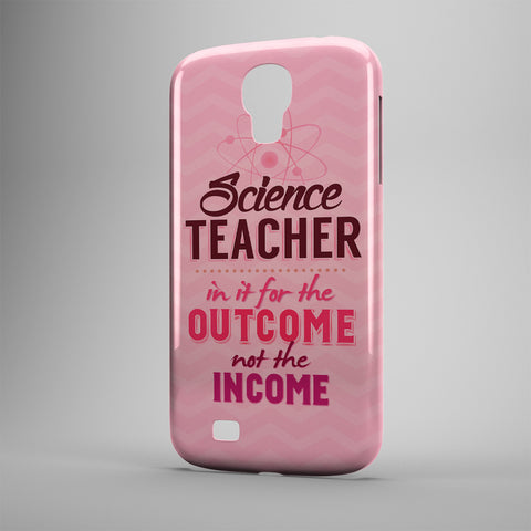 Science Teacher In It For The Outcome Not The Income - Phone Cases - PINK