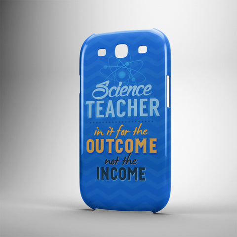 Science Teacher In It For The Outcome Not The Income - Phone Cases - BLUE