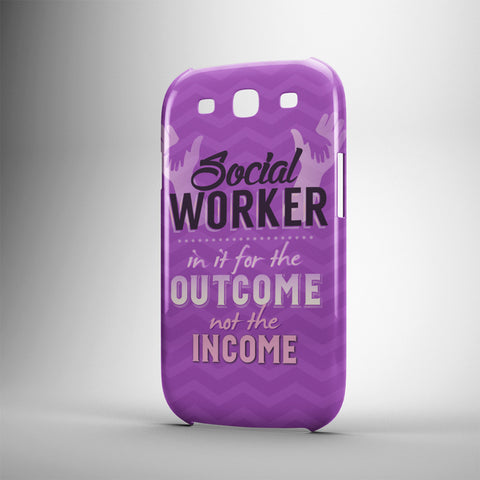 Social Worker In It For The Outcome Not The Income - Phone Cases - PURPLE