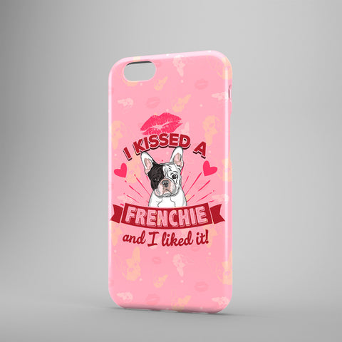 I Kissed A Frenchie And I Liked It - Phone Cases - Pink