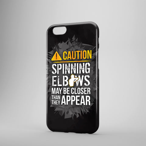 Caution Spinning Elbows Maybe Closer Than They Appear - Phone Case