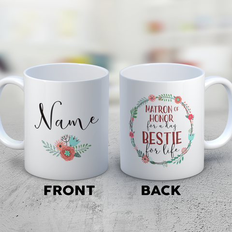 Matron Of Honor Coffee Mug 11oz White - Matron Of Honor Bestie For Life - b8md-bst3-mg	514903477