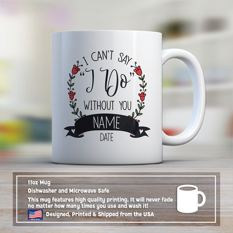 Bridesmaid Coffee Mug 11oz White - Can't Say I Do - b8md-id01-mg 514905129