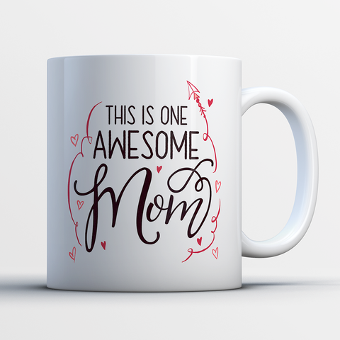 Mother's Day Coffee Mug 11 oz White - One Awesome Mom - m0t7-as3e-mg 522746209
