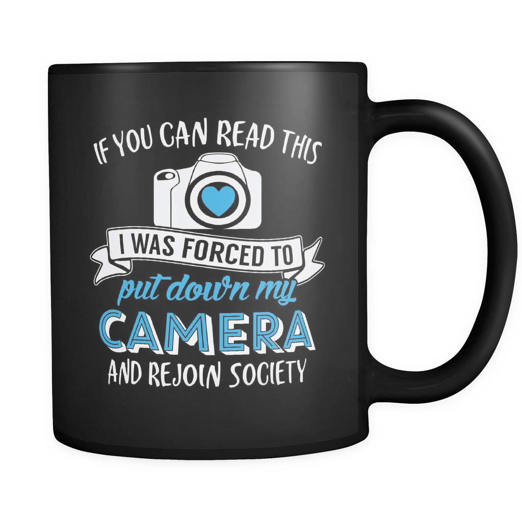 Photography Coffee Mug 11oz Black - Put Down My Camera - 9h07-b12-mg 472985051