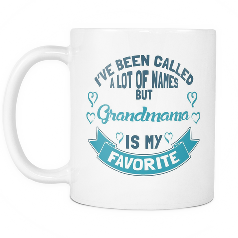 Grandmama Coffee Mug - Favorite Name Is Grandmama