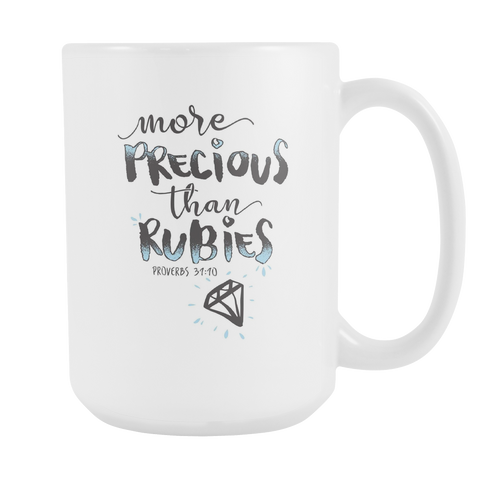 Christian Coffee Mug 15oz White - More Precious Than Rubies - 477432978