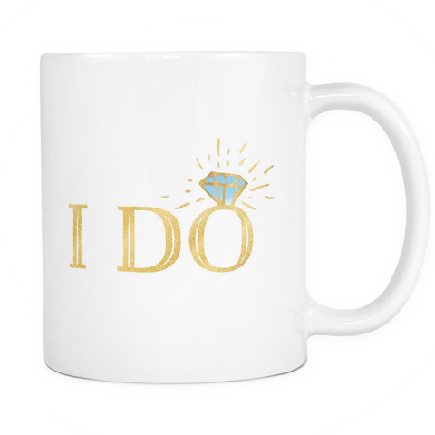 Wedding Engagement Coffee Mug 11oz White - I Do - c8p2-en9g-mg 497142404