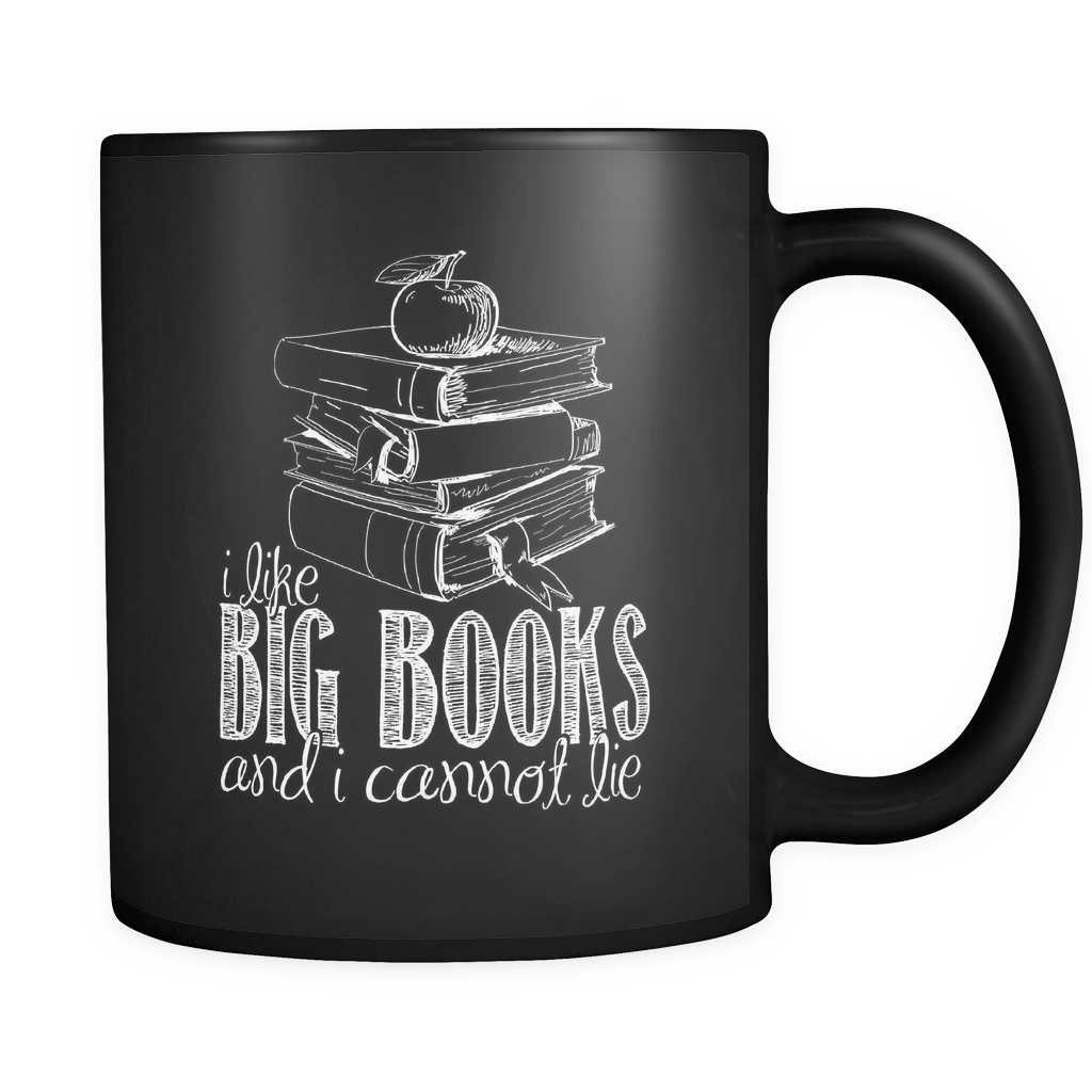 Reading Coffee Mug 11oz Black - I Like Big Books - r34d-4z-mg 451083728