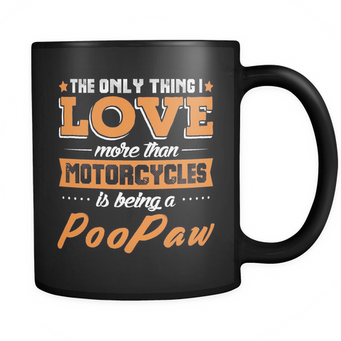 PooPaw Coffee Mug - Motorcycles And PooPaw