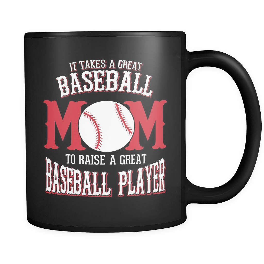 Baseball Coffee Mug 11oz Black - Raise A Great Baseball Player - b45e-b18-mg 474742117
