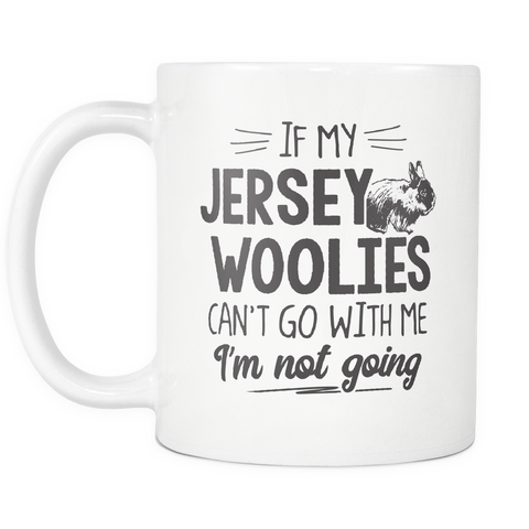 Jersey Woolies Lover Coffee Mug 11oz White - I'm Not Going - r4b7-j3rs-mg