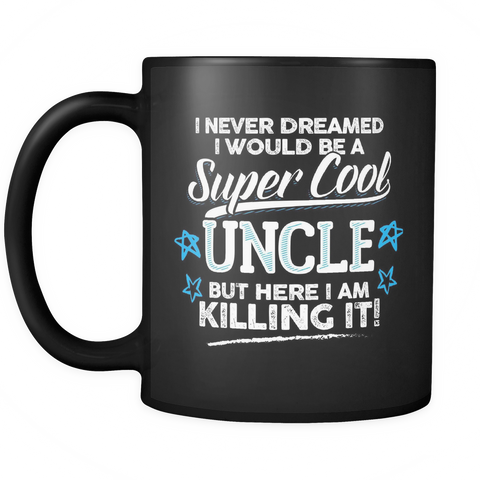 Family Coffee Mug 11oz Black - Super Cool Uncle - f4m7-5c-au 496858285