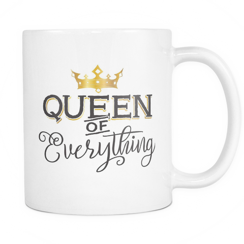 Couples Coffee Mug 11oz White - Queen Of Everything - c0u6-3vr-qn 478771262
