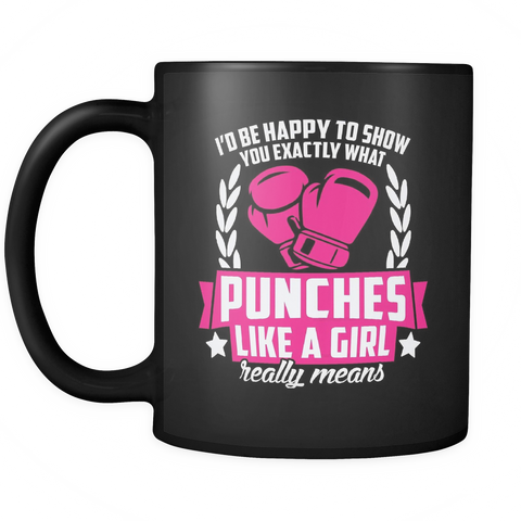Boxing Girl Coffee Mug 11oz Black - Punches Like A Girl - 8o4g-b10-mg 471091683