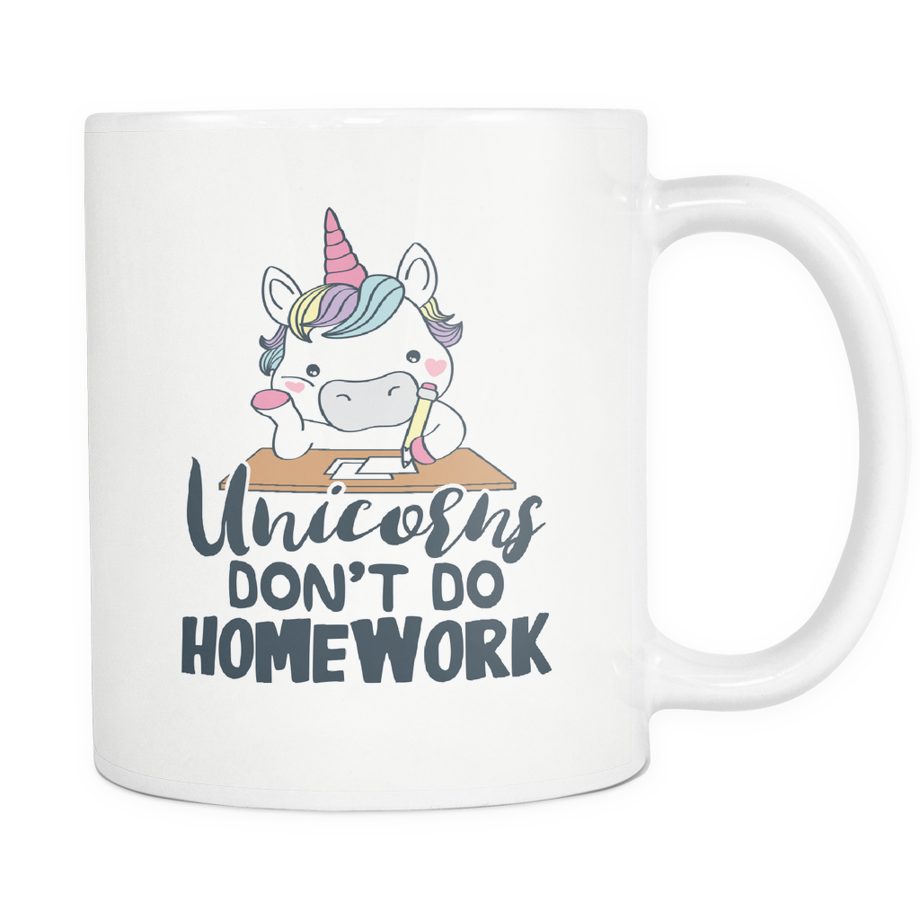 Unicorn Coffee Mug 11oz White - Unicorns Don't Do Homework - un1q-hm3w-mg 538504851