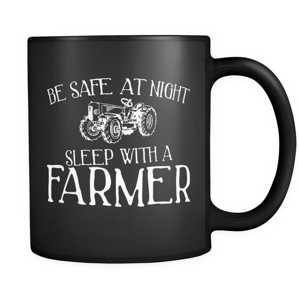 Farmer Coffee Mug 11oz Black - Sleep With A Farmer- 1nd7-f4r3-mg 517816626