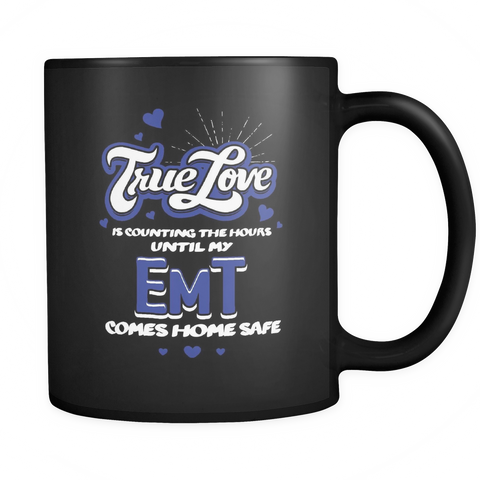 Emergency Medical Technician Coffee Mug 11oz Black - EMT Comes Home - e3t9-8o-mg 470584405