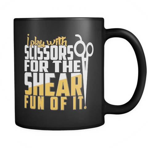 Hairstylists Coffee Mug 11oz Black - Play With Scissors - h41s-4z1-mg 451399324