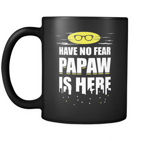 Papaw Coffee Mug - Papaw Is Here - 9r4n-b8f-mg 457130144