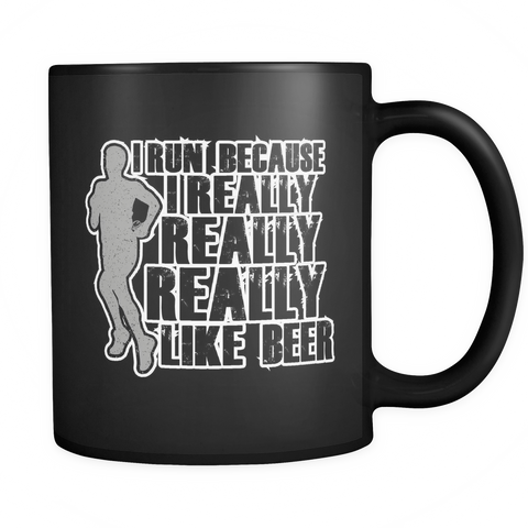 Running Marathon Mug 11oz Black - I Run Because I Really Like Beer - 4un1-b20-mg 469324900