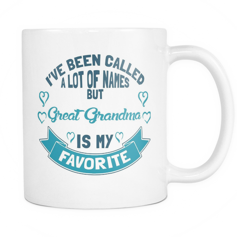 Great Grandma Coffee Mug - Favorite Name Is Great Grandma