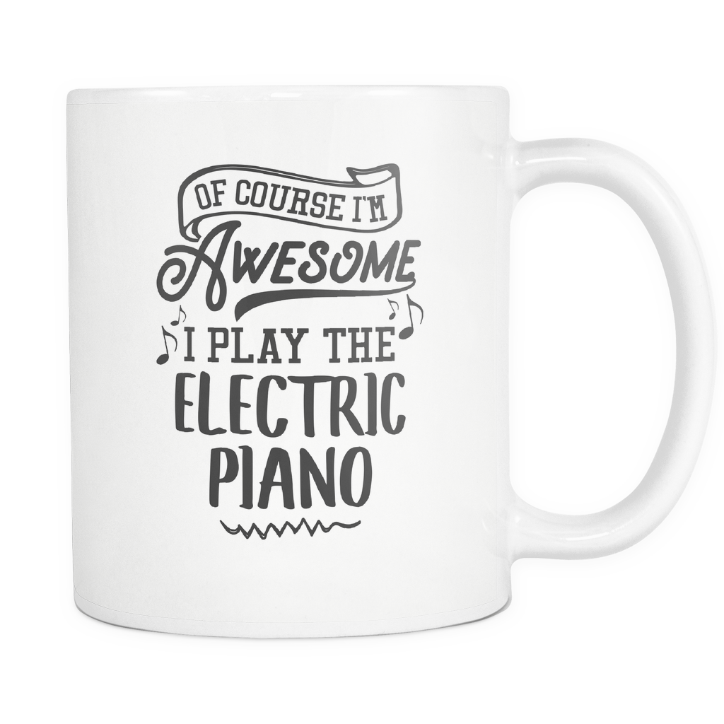 Electric Piano Musical Instrument Coffee Mug 11oz White - I Play The Electric Piano - 1ns7-ep10-mg 512964506