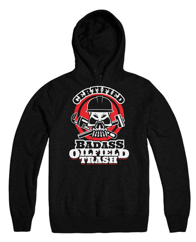Certified Badass Oilfield Trash