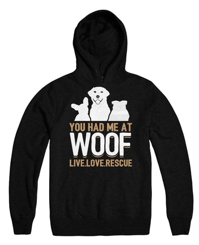 You Had Me At Woof Live Love Rescue