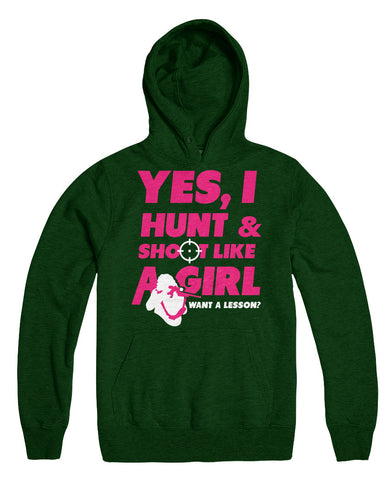 Yes I Hunt And Shoot Like A Girl Want A Lesson?