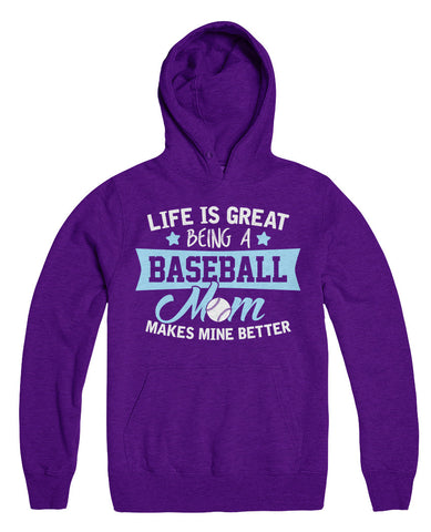 Life Is Great Being A Baseball Mom Makes Mine Better