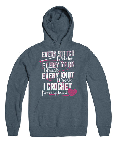 Every Stitch I Make Every Yarn I Break Every Knot I Create I Crochet From My Heart