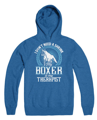 I Don't Need A Shrink My Boxer Is My Therapist