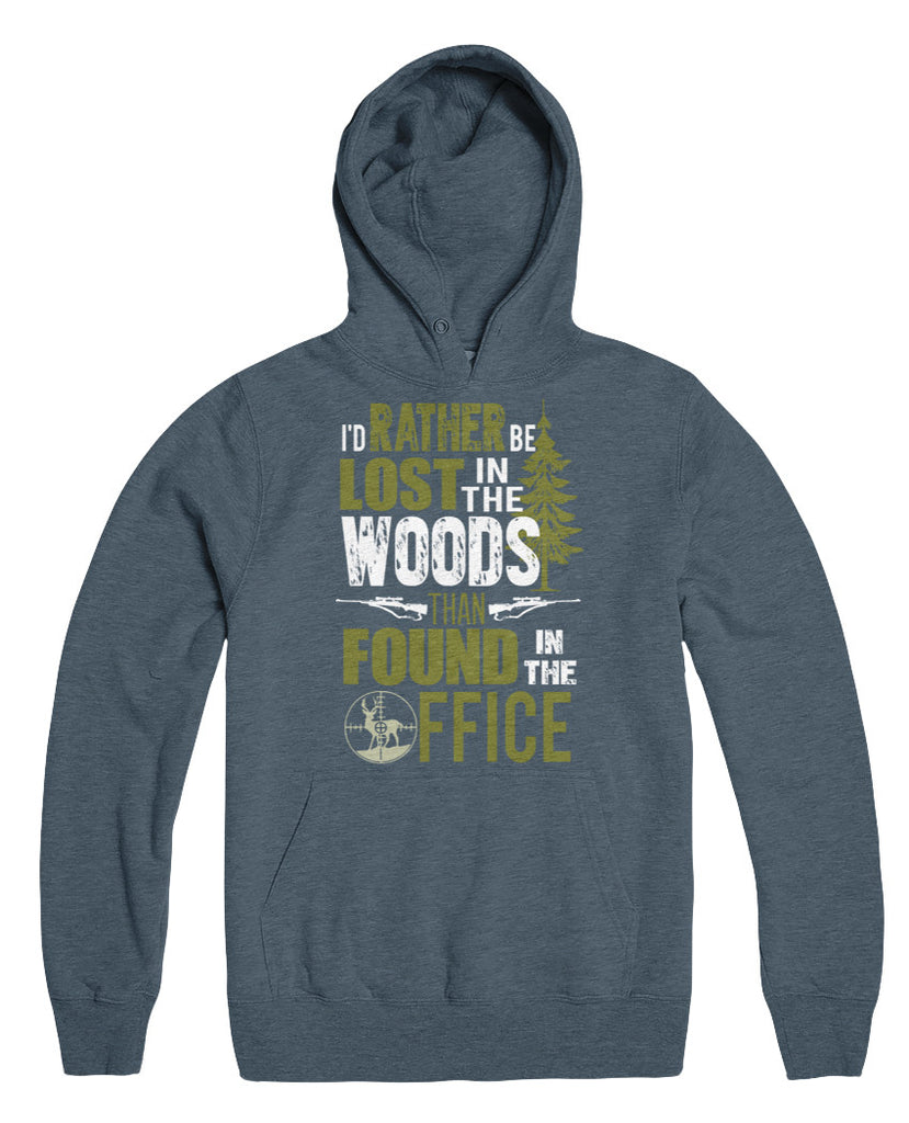 I D Rather Be Lost In The Woods Than Found In The Office My Family Tee