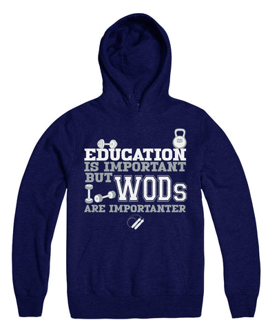 Education Is Important But WODs Are Importanter